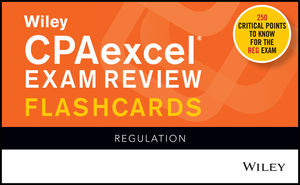 Wiley CPAexcel Exam Review 2020 Flashcards: Regulation
