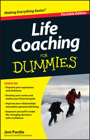 Life Coaching For Dummies<sup>&#174;</sup>, Portable Edition