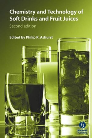 Chemistry and Technology of Soft Drinks and Fruit Juices, 2nd Edition