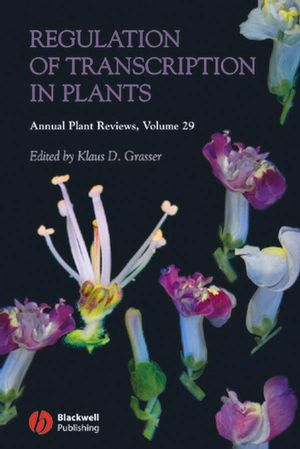 Annual Plant Reviews, Volume 29, Regulation of Transcription in Plants (1405145285) cover image