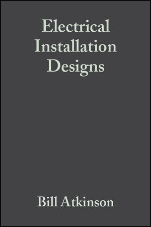 Electrical Installation Designs, 3rd Edition (1405147385) cover image