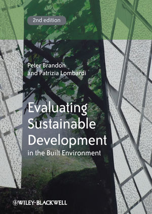 Evaluating Sustainable Development in the Built Environment, 2nd Edition