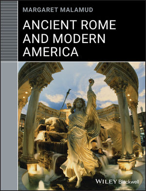 Ancient Rome and Modern America (1444305085) cover image
