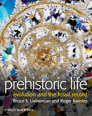 Prehistoric Life: Evolution and the Fossil Record