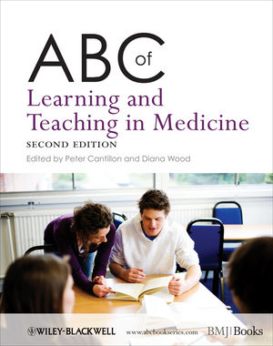 ABC of Learning and Teaching in Medicine, 2nd Edition (1444347985) cover image