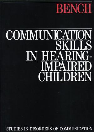 Communication Skills in Hearing-Impaired Children