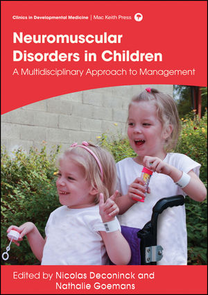 Management of Neuromuscular Disorders in Children: A Multidisciplinary Approach to Management