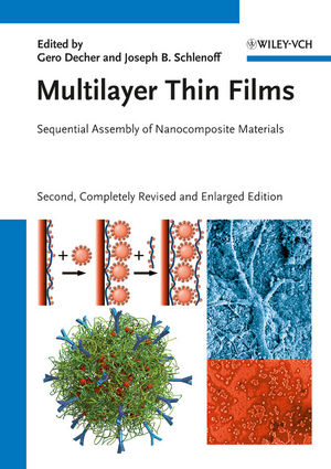 Multilayer Thin Films: Sequential Assembly of Nanocomposite Materials, 2nd Edition (3527316485) cover image