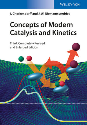 Concepts of Modern Catalysis and Kinetics, 3rd Edition (3527332685) cover image