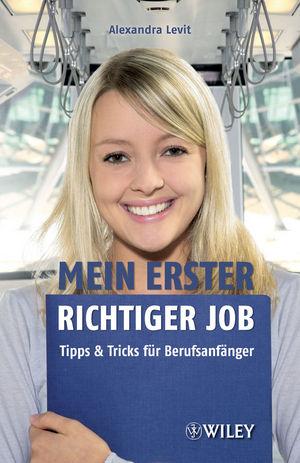 Mein erster richtiger Job: Tipps und Tricks für Berufsanfänger