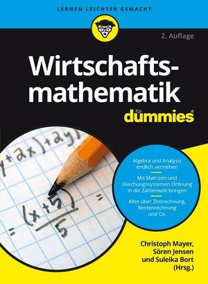 Wirtschaftsmathematik für Dummies, 2nd Edition