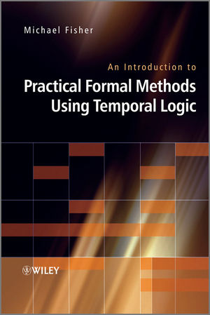 An Introduction to Practical Formal Methods Using Temporal Logic (0470027886) cover image