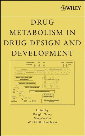 Drug Metabolism in Drug Design and Development: Basic Concepts and Practice (0470191686) cover image