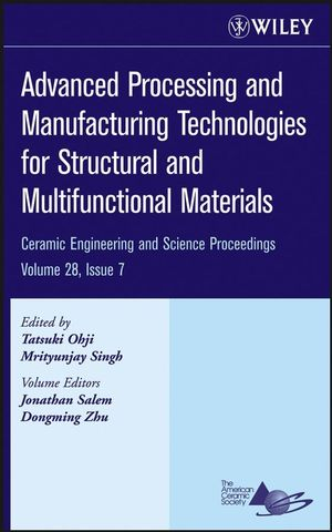 Advanced Processing and Manufacturing Technologies for Structural and Multifunctional Materials, Volume 28, Issue 7