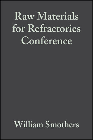 Raw Materials for Refractories Conference, Volume 4, Issue 1/2