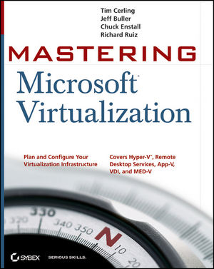 Mastering Microsoft Virtualization (0470449586) cover image