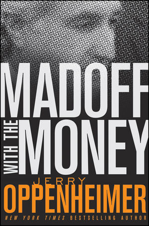 Madoff with the Money (0470504986) cover image