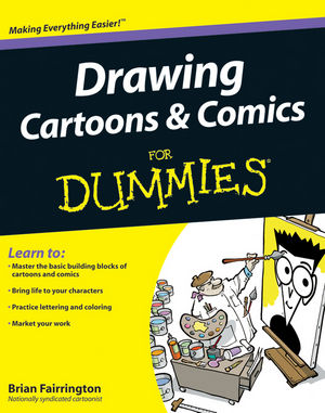 Drawing Cartoons and Comics For Dummies (0470572086) cover image