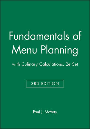 Fundamentals of Menu Planning, 3e with Culinary Calculations, 2e Set