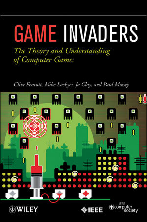 Game Invaders: The Theory and Understanding of Computer Games (0470597186) cover image
