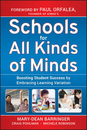 Schools for All Kinds of Minds: Boosting Student Success by Embracing Learning Variation (0470609486) cover image