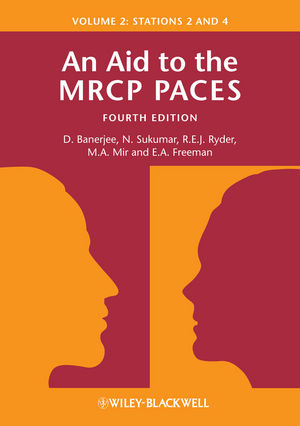 An Aid to the MRCP PACES, Volume 2: Stations 2 and 4, 4th Edition