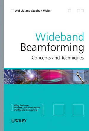 Wideband Beamforming: Concepts and Techniques (0470661186) cover image