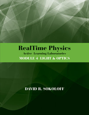 RealTime Physics Active Learning Laboratories, Module 4: Light and Optics, 3rd Edition