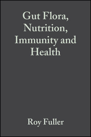Gut Flora, Nutrition, Immunity and Health (0470777486) cover image
