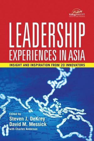 Wiley: Leadership Experiences in Asia: Insights and Inspirations ...