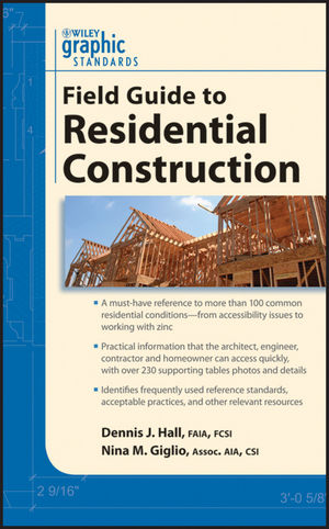 Graphic Standards Field Guide to Residential Construction (0470906286) cover image