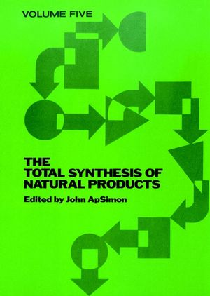 The Total Synthesis of Natural Products, Volume 5