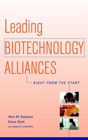 Leading Biotechnology Alliances: Right from the Start (0471182486) cover image