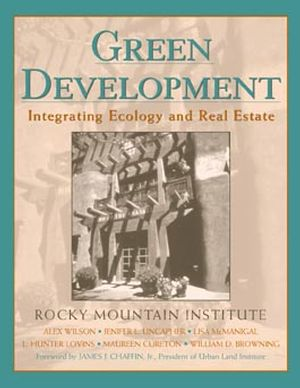 Green Development: Integrating Ecology and Real Estate (0471188786) cover image