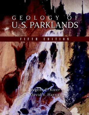 Geology of U.S. Parklands, 5th Edition