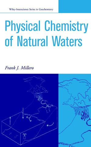 The Physical Chemistry of Natural Waters (0471362786) cover image