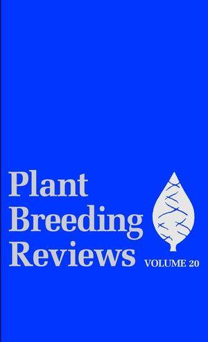 Plant Breeding Reviews, Volume 20