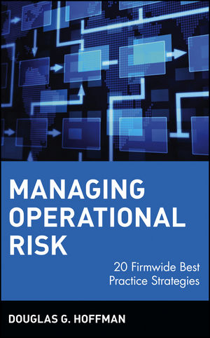 Managing Operational Risk: 20 Firmwide Best Practice Strategies (0471412686) cover image