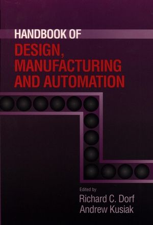 Handbook of Design, Manufacturing and Automation
