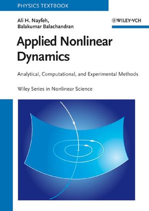 Applied Nonlinear Dynamics: Analytical, Computational and Experimental Methods (0471593486) cover image