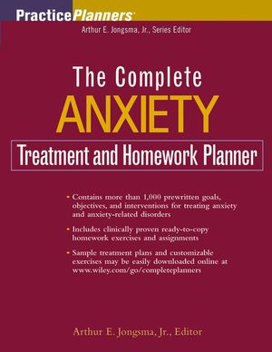 The Complete Anxiety Treatment and Homework Planner
