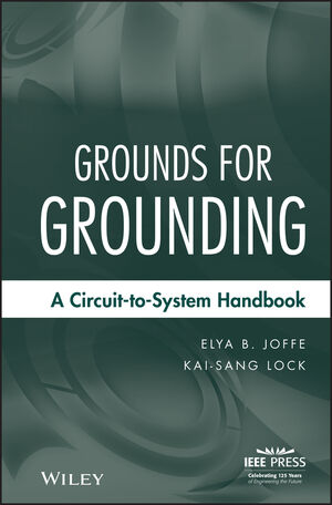 Grounds for Grounding: A Circuit to System Handbook