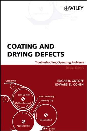 Coating and Drying Defects: Troubleshooting Operating Problems, 2nd Edition