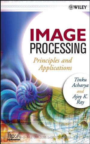 Image Processing: Principles and Applications (0471719986) cover image
