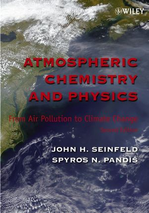 Atmospheric Chemistry and Physics: From Air Pollution to Climate Change, 2nd Edition (0471720186) cover image