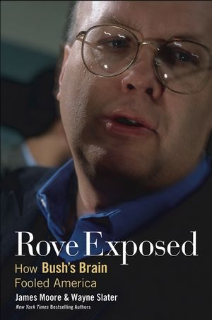 Rove Exposed: How Bush