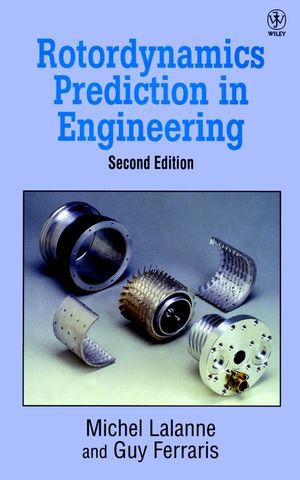 Rotordynamics Prediction in Engineering, 2nd Edition