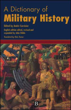 A Dictionary of Military History (and the Art of War)