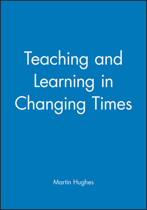Teaching and Learning in Changing Times (0631192786) cover image
