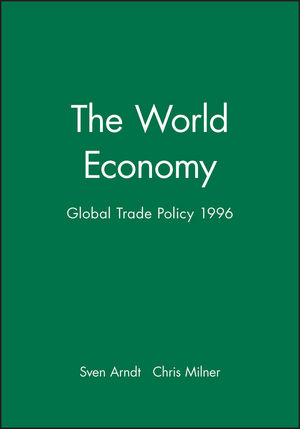 The World Economy, Global Trade Policy 1996